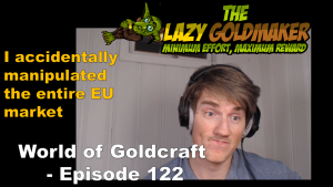 I accidentally Manipulated a market! – World of Goldcraft Episode 123