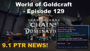 9.1 PTR and how to make gold in the content lull – World of Goldcraft 129