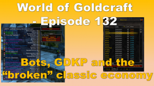 GDKP, Bots, boosting and the Classic economy – World of Goldcraft 132