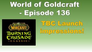 TBC Launch Impressions – World of Goldcraft 136