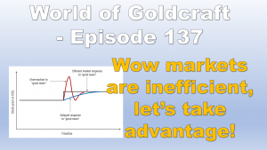 WoW Markets are not efficient, and you can exploit this – World of Goldcraft 137