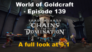 A full look at 9.1 – World of Goldcraft 139