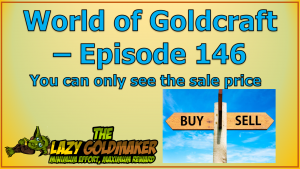 You can only see the sale price price – World of Goldcraft 146