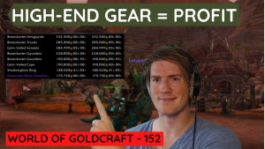 The reasons why high-end gear is the pinnacle of goldmaking – World of Goldcraft 152